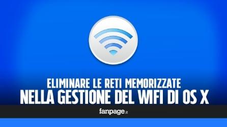 Eliminare le reti salvate per risolvere i problemi di connessione WiFi di OS X