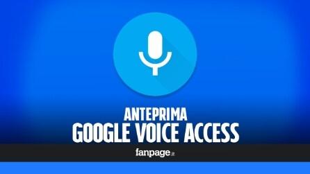 Voice Access, la nuova app di Google per controllare lo smartphone con la voce