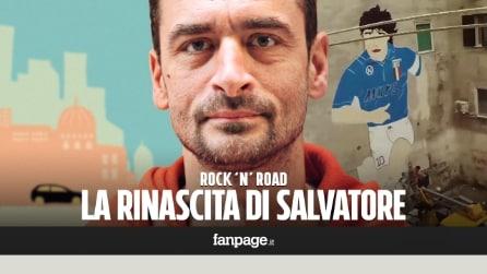 La rinascita di Salvatore, artista napoletano: la sua storia di strada in Rock'n'Road