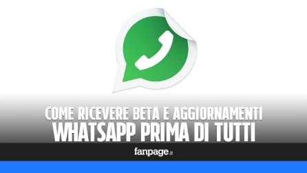 Avere gli aggiornamenti di WhatsApp Messenger prima di tutti