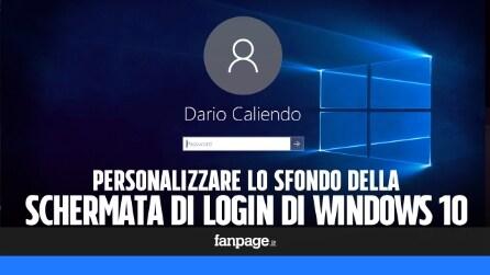 Modificare lo sfondo della schermata di login in Windows 10