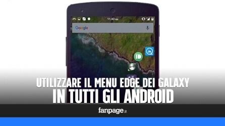 Come avere il menu Edge dei Galaxy in tutti gli android