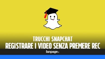 Trucchi Snapchat: come registrare i video senza tenere premuto il pulsante REC