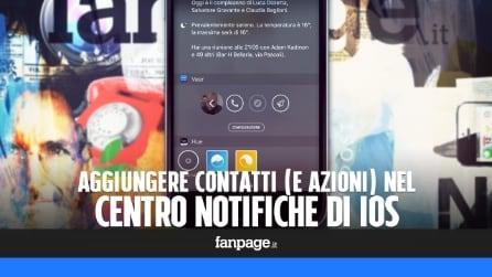 Inserire contatti (e azioni) nel menu delle notifiche di iPhone
