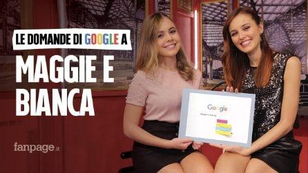 Maggie & Bianca Fashion Friends, amiche, sorelle, baci: le attrici rispondono alle domande di Google