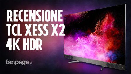 Recensione TCL XESS X2: la TV 4K con il miglior rapporto qualità prezzo è QLED e Android TV