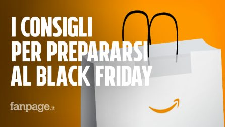 Black Friday Amazon 2018: consigli in preparazione all'evento