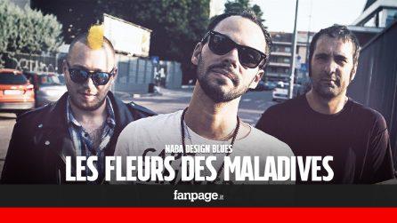 Les Fleurs Des Maladives - NABA Design Blues (ESCLUSIVA)