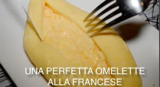 Ricetta Omelette In Francese.Il Trucco Per Fare Una Perfetta Omelette Alla Francese