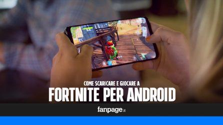 Come scaricare e giocare a Fortnite su Android