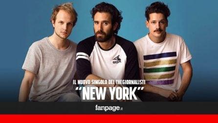 Thegiornalisti, New York è il nuovo singolo