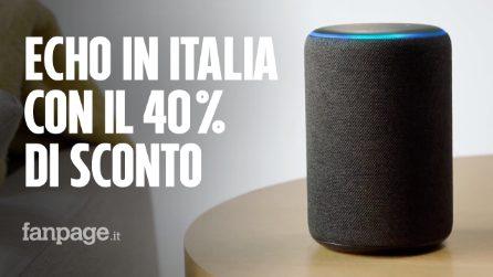 Amazon Alexa arriva in Italia: tutti i dispositivi Echo sono in sconto del 40%