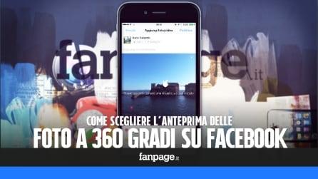 Scegliere l'anteprima delle foto a 360 gradi su Facebook