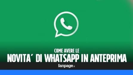 Avere in anteprima le funzioni degli aggiornamenti WhatsApp