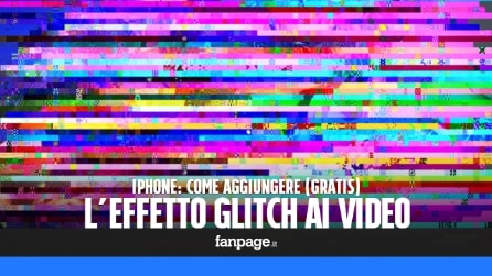Aggiungere (gratis) l'effetto glitch ai video con iPhone