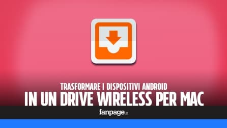 Trasformare i dispositivi Android in un hard disk wireless per Mac