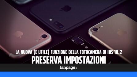 Preserva Impostazioni, la nuova funzione della Fotocamera di iPhone con iOS 10.2