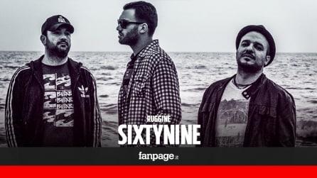 Ruggine - Sixtynine (ESCLUSIVA)