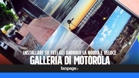 Installare la nuova (e velocissima) Galleria di Motorola su tutti gli Android