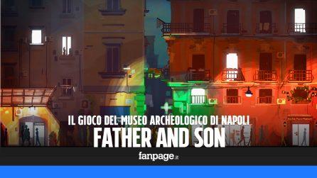 """""""Father and son"""", il videogioco del Museo Archeologico di Napoli"""
