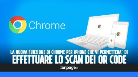 Il nuovo Chrome permette lo scan dei codici QR con l'iPhone: ecco come funziona
