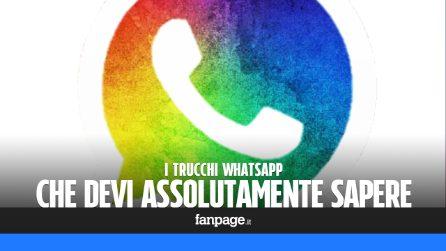 I trucchi WhatsApp che devi assolutamente sapere