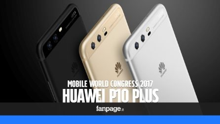 Huawei P10 Plus: prova e anteprima dal Mobile World Congress 2017