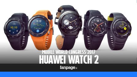 Huawei Watch 2: prova e anteprima dal Mobile World Congress 2017