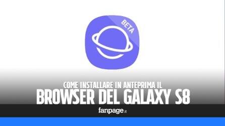 Installare il (fantastico) browser del Samsung Galaxy S8 su tutti gli Android e risparmiare batteria