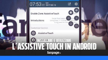 Utilizzare l'Assistive Touch per migliorare la gestione dei vostri smartphone Android