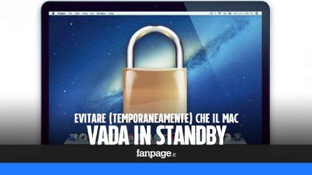 Evitare temporaneamente che il Mac vada in standby