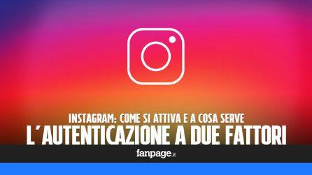 Autenticazione a due fattori Instagram: come si attiva e a cosa serve