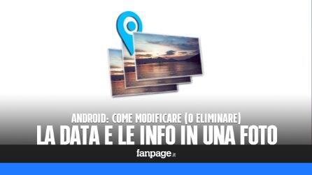 Cancellare (o modificare) la data e le informazioni in una foto Android