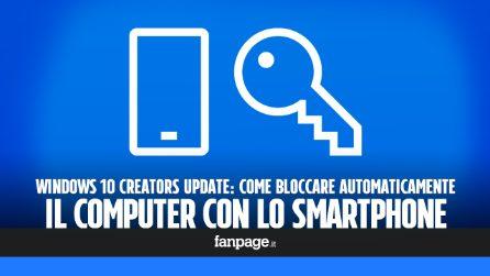 Blocco dinamico in Windows 10: come bloccare Windows 10 automaticamente con lo smartphone