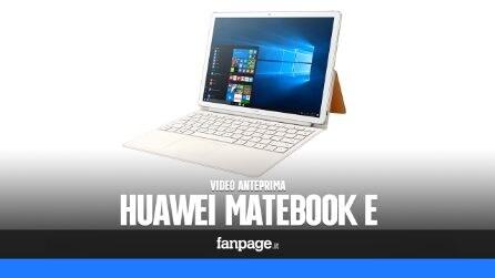 Huawei MateBook E: video anteprima, caratteristiche tecniche e prezzo in Italia