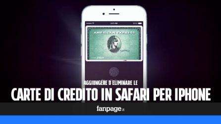 Gestire (eliminare o aggiungere) le carte di credito memorizzate in iPhone