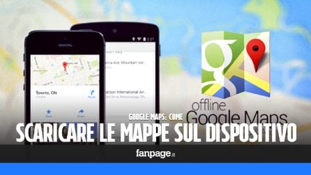 In vacanza? Ecco come scaricare le mappe di Google Maps offline e risparmiare dati