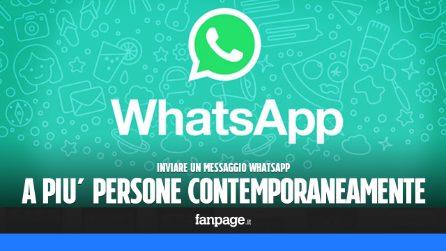 Come inviare un messaggio WhatsApp a più persone contemporaneamente