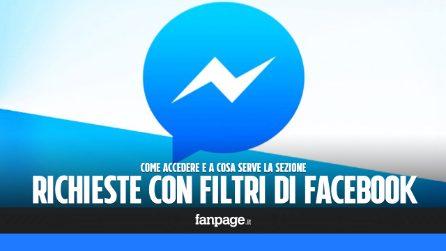 Richieste con filtri: a cosa serve e come leggere i messaggi non notificati su Facebook