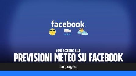 Trucchi Facebook: accedere alle previsioni meteo e attivare le notifiche