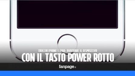 Riavviare iPhone e iPad con il tasto power rotto