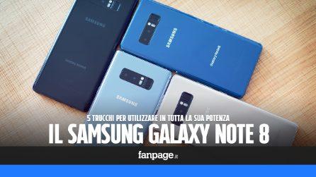 Samsung Galaxy Note 8: i 5 trucchi per sfruttarlo al meglio