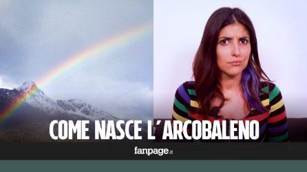Come nasce un arcobaleno e cos'è