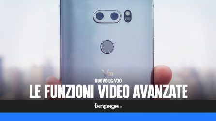 Le due nuove funzioni di LG V30 che ti faranno registrare video come un professionista
