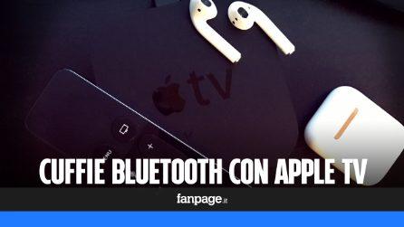 Se hai una Apple TV puoi utilizzare le cuffie bluetooth per guardare la televisione