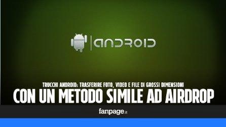"""Con questa app di Google potrai utilizzare una funzione come """"AirDrop"""" in Android"""