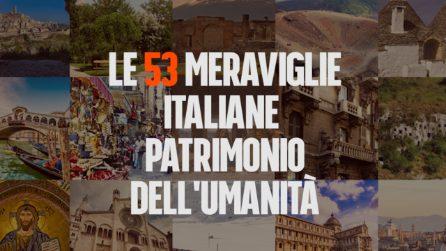 Le 53 meraviglie italiane patrimonio dell'umanità da visitare almeno una volta nella vita