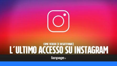 Ultimo accesso su Instagram: come vedere o disattivare la nuova funzione