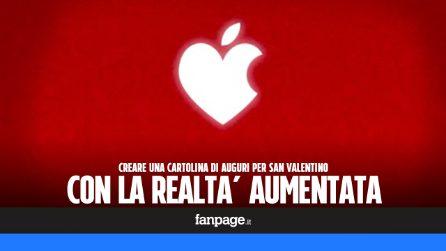 San Valentino: come creare una cartolina d'amore con la realtà aumentata
