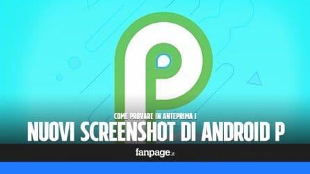 Android P: provare in anteprima i nuovi screenshot
